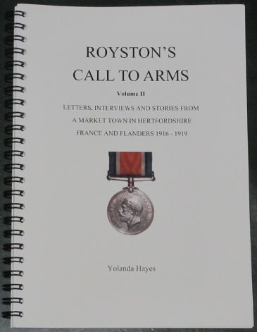 Royston's Call to Arms Volume 2, Letters and Interviews from a Market Town in Hertfordshire 1916-19